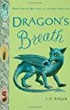Dragon's Breath (Tales of the Frog Princess) by Baker, E. D. (2005) Paperback