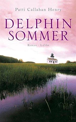 Delphinsommer: Roman (Lübbe Belletristik)