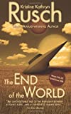 The End of the World, Kristine Rusch, 0615764630