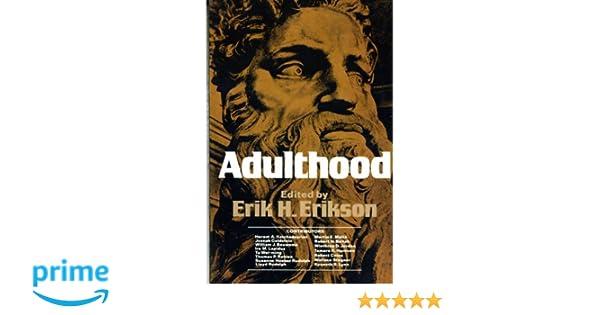 Amazoncom Adulthood Essays  Erik H Erikson Books