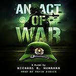 An Act of War | Michael K. McMahan