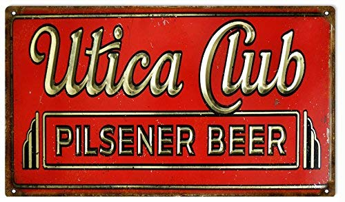 Cythia Utica Club Pilsener Beer Restaurant Bar Reproduction Sign