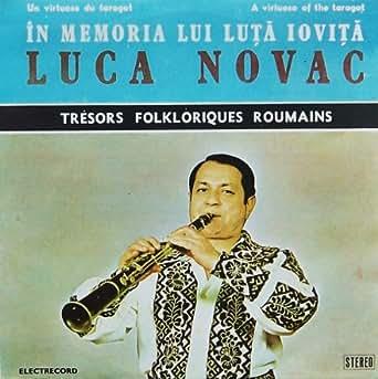 Luca Novac - Luca Novac - Un Virtuose Du Taragot / A Virtuoso Of The