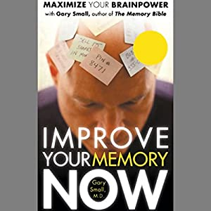 Improve Your Memory Now Audiobook