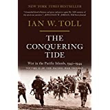 The Conquering Tide: War in the Pacific Islands, 1942–1944 (Pacific War Trilogy, 2)