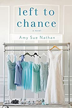 Left to Chance: A Novel by [Nathan, Amy Sue]