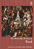 The Routledge History of Food, , 0415628474
