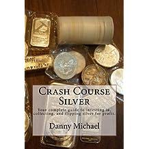 Crash Course Silver