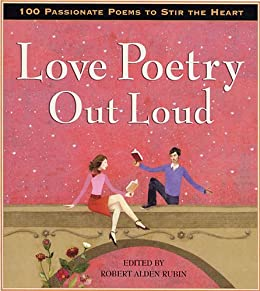 Love Poetry Out Loud by [Rubin, Robert Alden]