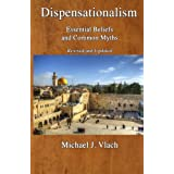 Dispensationalism: Essential Beliefs and Common Myths