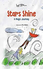 Stars Shine: A Children's Fantasy Adventure Book