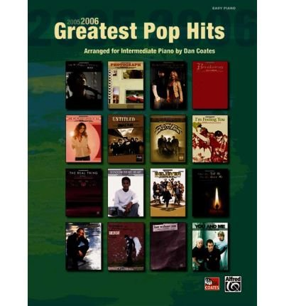 Read Online [(2005-2006 Greatest Pop Hits)] [Author: Dan Coates] published on (April, 2006) pdf epub