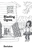 Blasting Ogres, Dorisann, 1475928998