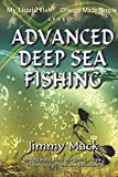 Advanced Deep Sea Fishing: My Liquid Fish - Change Made Simple (Level 5)