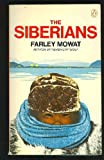 The Siberians, Farley Mowat, 0140034560