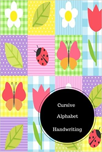 Cursive Alphabet Book: Learn Cursive Handwriting Worksheets. Handy ...