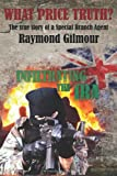 What Price Truth?, Raymond Gilmour, 1499185847
