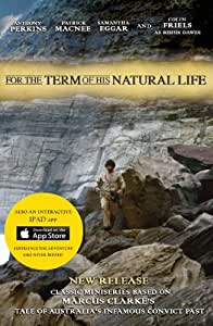For The Term of His Natural Life (OFFICIAL RE-RELEASE 2013)