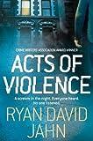 Acts of Violence, Ryan David Jahn, 0330517333