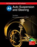 Auto Suspension and Steering, A4 (G-W Training Series for Ase Certification)