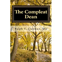 The Compleat Dean: A Guide to Academic Leadership in an Age of Uncertainty