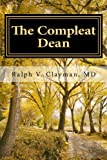 The Compleat Dean: A Guide to Academic Leadership ..