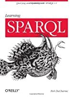 Learning SPARQL Front Cover
