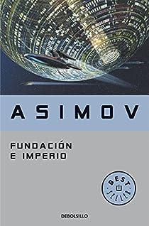 Fundación e Imperio par Isaac Asimov