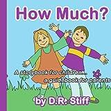 How Much?, D. R. Stiff, 1425931731
