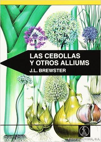 Cebollas Y Otros Alliums por Jean Brewster epub