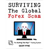 Surviving The Global Forex Scam: Happiness Makes Money