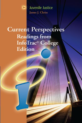 Juvenile Justice: Current Perspectives from InfoTrac College Edition