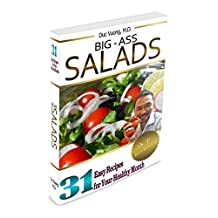 Big-Ass Salads: 31 Easy Recipes for Your Healthy Month (English Edition)
