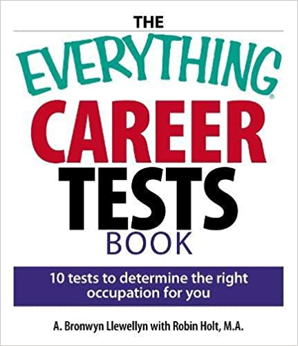 Attractive The Everything Career Tests Book: 10 Tests To Determine The Right  Occupation For You Regard To Career Tests