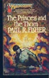 The Princess and the Thorn, Paul R. Fisher, 0441679188