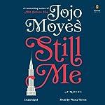 Still Me: A Novel   Jojo Moyes