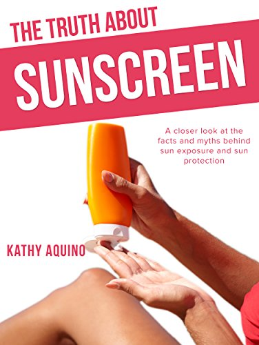Truth About Sunscreen Exposure Protection ebook product image