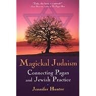 Magickal Judaism: Connecting Pagan And Jewish Practice