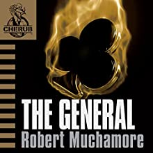 Cherub: The General Audiobook by Robert Muchamore Narrated by Simon Scardifield