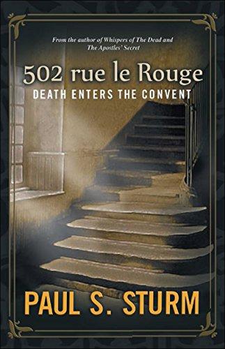 502 rue le Rouge: Death Enters The Convent