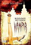 Blind Date mit einem Vampir (Dark Ones, Band 1)