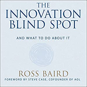 The Innovation Blind Spot Audiobook