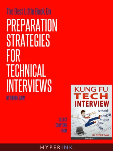 The Best Little Book On Preparation Strategies For Technical Interviews (English Edition)
