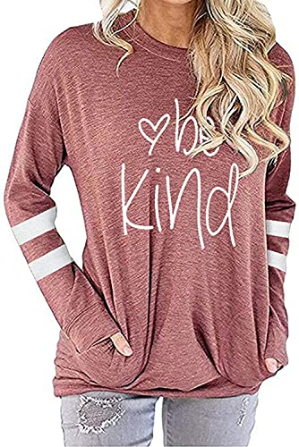 MK Shop Limited Women Be Kind Print Sweatshirt Inspirational Letters Pullover Casual Tee Top (#8-Pink, S)