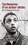 Confessions d'un acteur déchu par Elkharraz