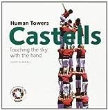 Human Towers, Josep Almirall and Josep Almirall Rill, 8484784738