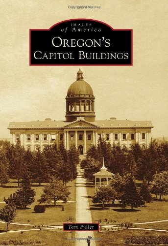 Oregon's Capitol Buildings (Images of America)