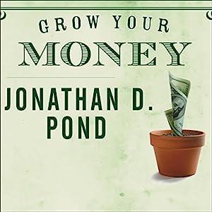 Grow Your Money Audiobook