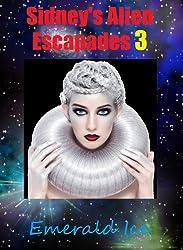 Sidney's Alien Escapades 3
