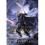 Half-Bloods Rising: A Tale of the Dwemhar (Half-Elf Chronicles Book 1)